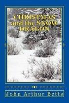 Christmas and the Snow Dragon