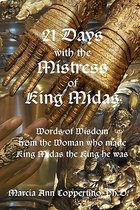 21 Days with the Mistress of King Midas