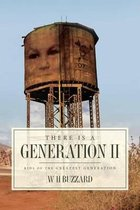 There Is a Generation II