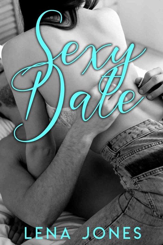 Sexy Date - Lena Jones |