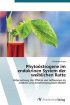 Phytoostrogene Im Endokrinen System Der Weiblichen Ratte