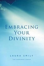 Embracing Your Divinity