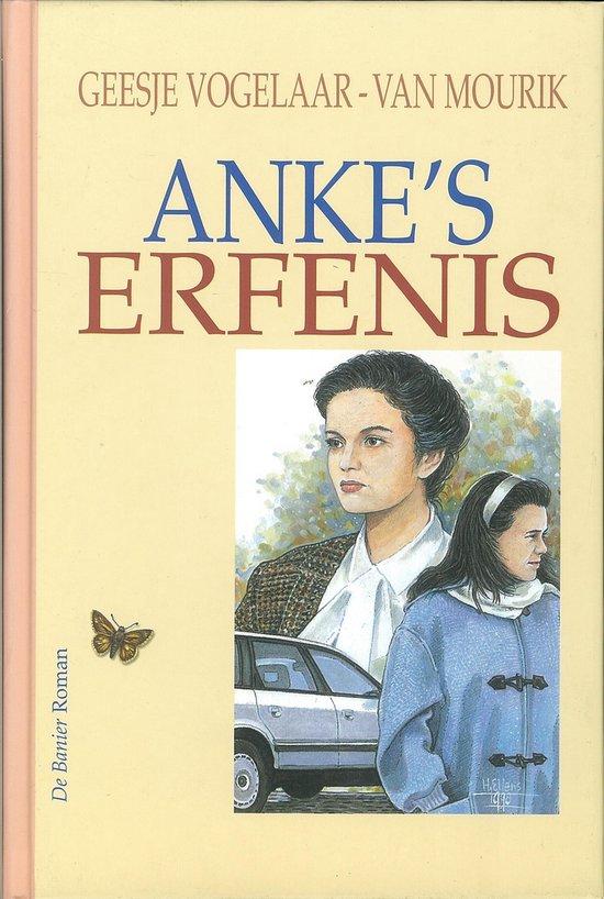 Vlinderreeks - Anke's erfenis - Geesje Vogelaar-van Mourik |