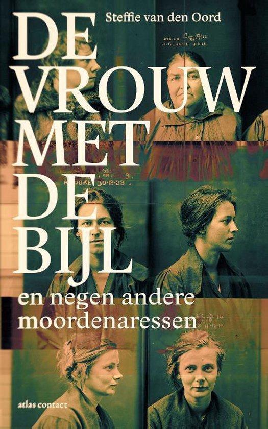 Boek cover De vrouw met de bijl van Steffie van den Oord (Paperback)