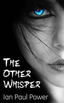 The Other Whisper