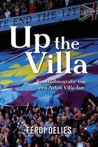 Up the Villa - Voetbalbiografie van een Aston Villa-fan