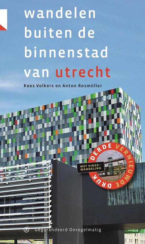 Wandelen buiten de binnenstad van Utrecht - Kees Volkers  