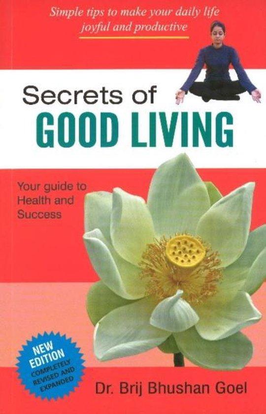 Secrets of Good Living