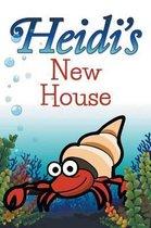 Heidi's New House