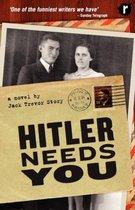 Hitler Needs You