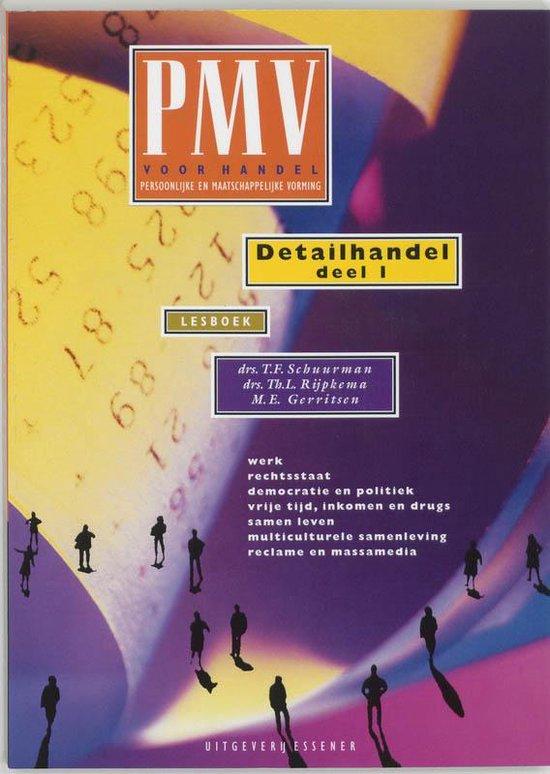Pmv voor handel detailhandel 1 lesboek - T. Schuurman |
