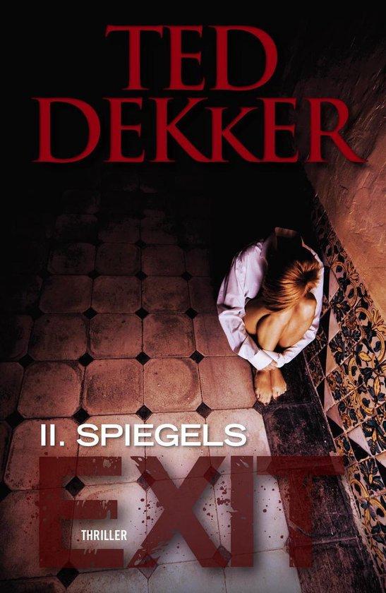 Spiegels - Ted Dekker  