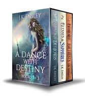 A Dance with Destiny: Boxed Set: Books 1 thru 3