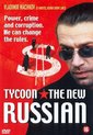Tycoon the New Russian