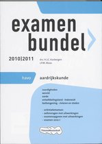 Examenbundel - Aardrijkskunde 2010/2011 - deel HAVO