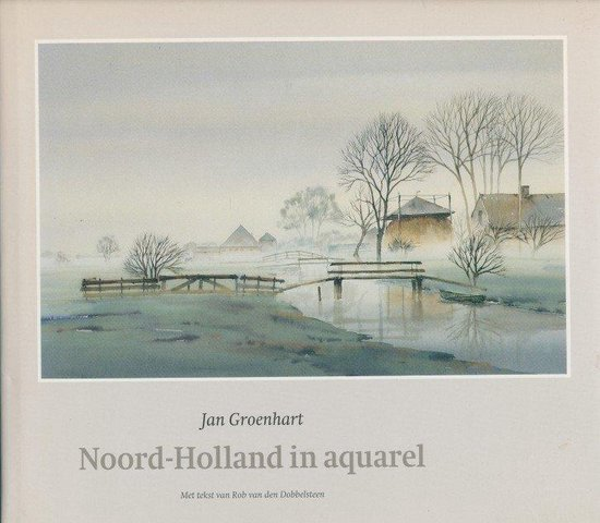 Noord-holland in aquarel - Groenhart |