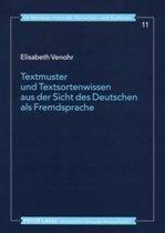 Textmuster Und Textsortenwissen Aus Der Sicht Des Deutschen ALS Fremdsprache