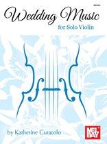 Wedding Music for Solo Violin