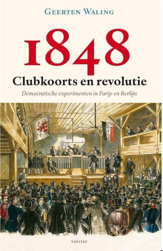 Boek cover 1848 – Clubkoorts en revolutie van Geerten Waling (Paperback)