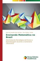Ensinando Matematica No Brasil