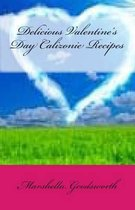 Delicious Valentine's Day Calizonie Recipes