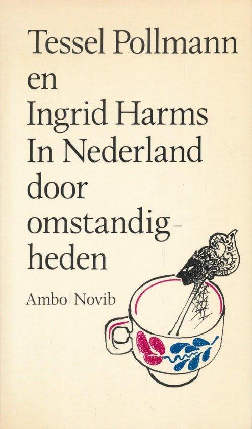 Boek cover In Nederland door omstandigheden van Tessel Pollmann (Paperback)