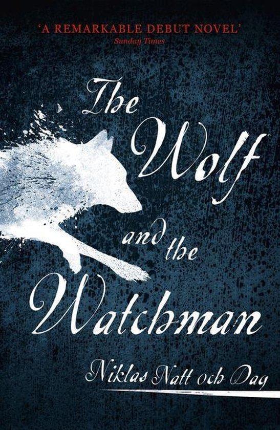 Boek cover The Wolf and the Watchman van Niklas Natt Och Dag (Onbekend)