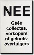 NEE Geen collectes, verkopers of geloofsovertuigers deurbordje Aluminium zwart - Formaat 80 mm x 50 mm x 1 mm - Bevestiging 3M plakstrip - Promessa-Design.