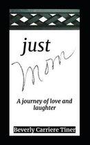 Just Mom