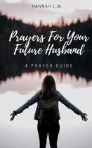 Prayers For Your Future Husband