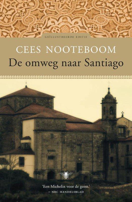 De omweg naar Santiago - Cees Nooteboom |