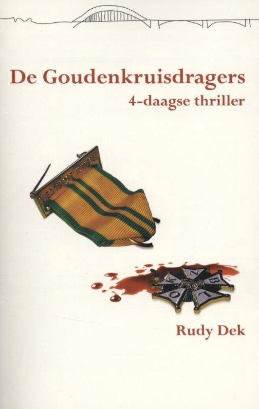 Vierdaagsethriller 5 -   De goudenkruisdragers