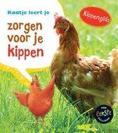 Mijn eerste docuboek  -   Kaatje leert je zorgen voor je kippen