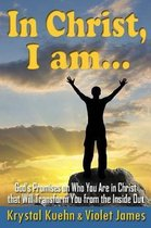 In Christ, I Am