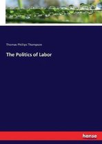 The Politics of Labor