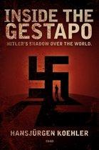 Inside the Gestapo