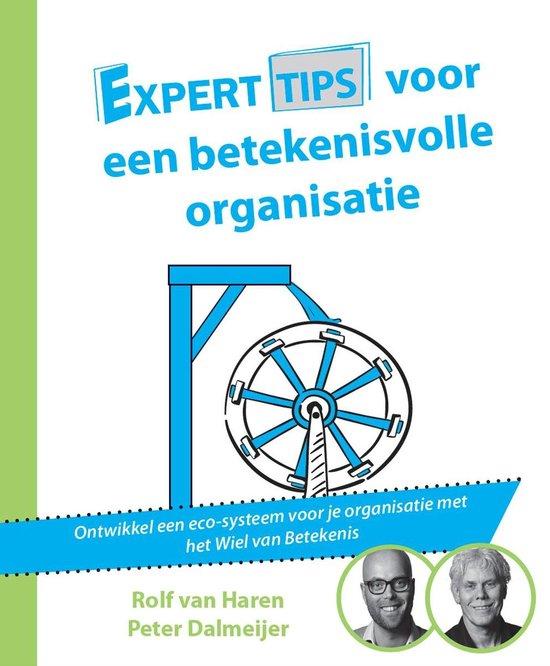 Experttips boekenserie - Experttips voor een betekenisvolle organisatie - Rolf van Haren pdf epub