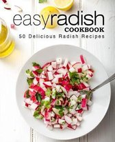 Easy Radish Cookbook