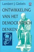 ONTWIKKELING VAN HET DEMOCRATISCH DENKEN