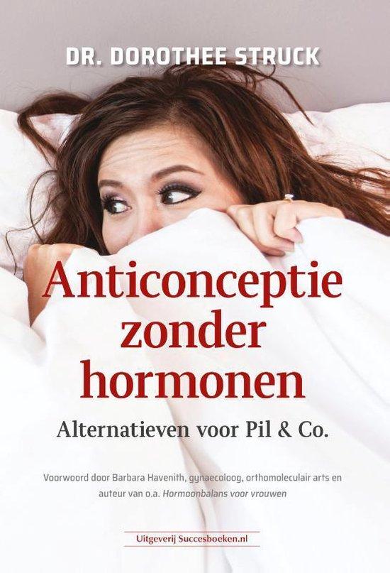 Anticonceptie zonder hormonen - Dorothee Struck  