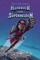 Handboek voor Superhelden 2 -   Het rode masker