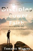 Disciples in The Power of Faith