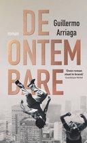 Boek cover De ontembare van Guillermo Arriaga (Onbekend)