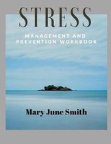 Stress Management and Prevention Workbook