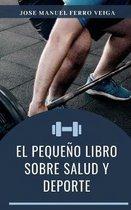 El peque o libro sobre salud y deporte