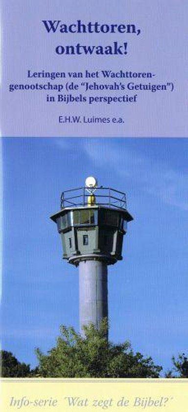 Wachttoren, ontwaak! - Luimes, E.H.W. |