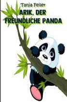Arik, Der Freundliche Panda