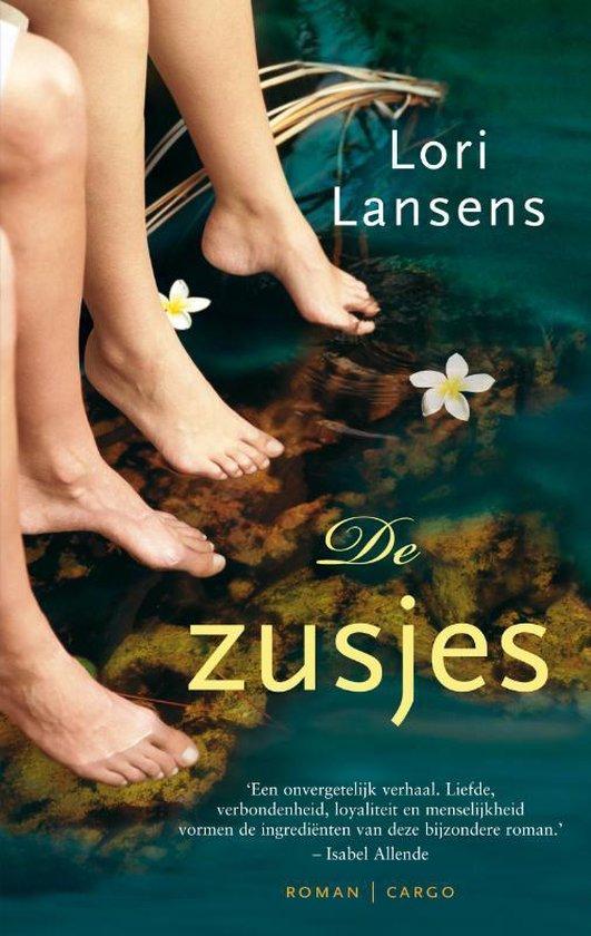 De zusjes - Lori Lansens |