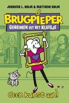 Brugpieper 3 -   Geen kunst aan!