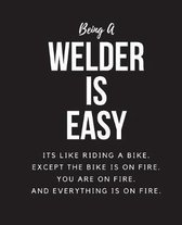 Being A Welder A Is Easy
